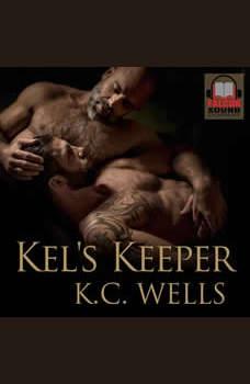 Kel's Keeper, K.C. Wells