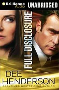 Full Disclosure, Dee Henderson