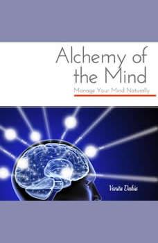 Alchemy of the Mind, Vanita Dahia