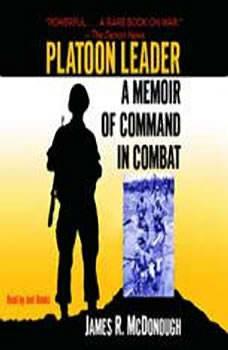 Platoon Leader: A Memoir of Command in Combat, James R. McDonough