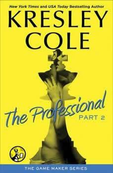 The Professional: Part 2, Kresley Cole