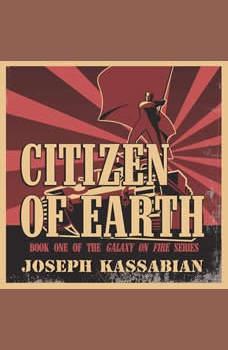 Citizen of Earth, Joseph Kassabian