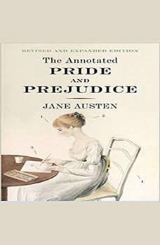The Annotated Pride and Prejudice, Jane Austen