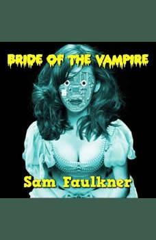 Bride of the Vampire, Samantha Faulkner