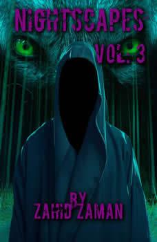 Nightscapes vol:3: 2 Tales of Supernatural Terror, Zahid Zaman