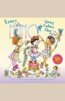 Fancy Nancy: Spring Fashion Fling, Jane O'Connor