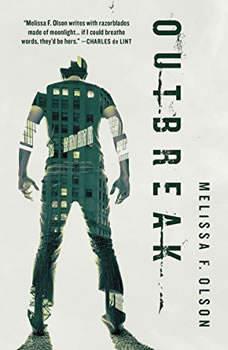 Outbreak: A Nightshades Novel, Melissa F. Olson