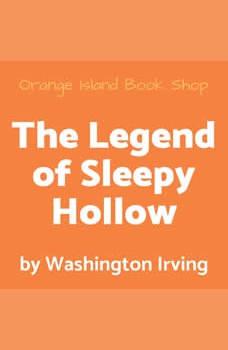 The Legend of Sleepy Hollow [unabridged], Washington Irving