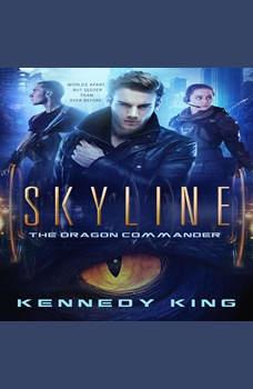 SkyLine: The Dragon Commander, Kennedy King