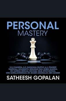 Personal Mastery, Satheesh Gopalan