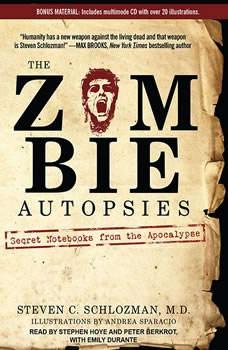 The Zombie Autopsies: Secret Notebooks from the Apocalypse, M.D. Schlozman
