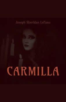 Carmilla, Joseph Sheridan LeFanu