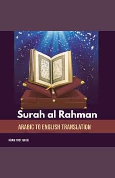Surah al Rahman: Arabic to English Translation, Khan Publisher