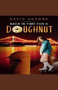 Back in Time for a Doughnut, David Hearne