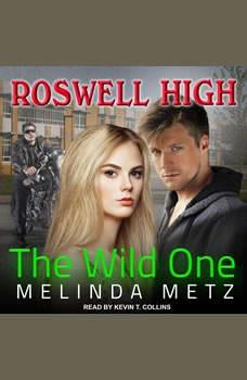 The Wild One, Melinda Metz