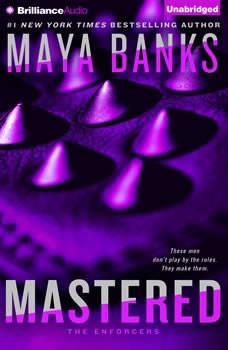 Mastered, Maya Banks