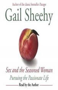 Sex and the Seasoned Woman, Gail Sheehy