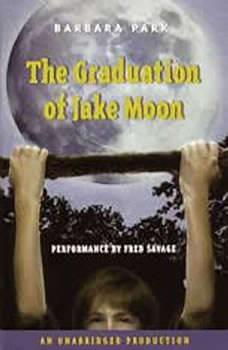 The Graduation of Jake Moon, Barbara Park