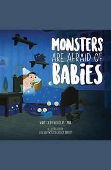 Monsters Are Afraid of Babies, Nicholas Tana
