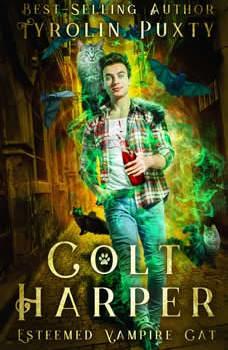 Colt Harper: Esteemed Vampire Cat, Tyrolin Puxty