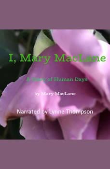 I, Mary MacLane, Mary MacLane