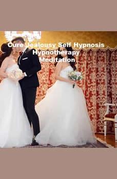 Cure Jealousy Hypnosis Hypnotherapy Meditation, Key Guy Technology