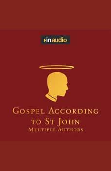 Gospel According to St. John, Multiple Authors