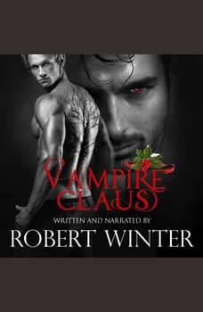 Vampire Claus, Robert Winter