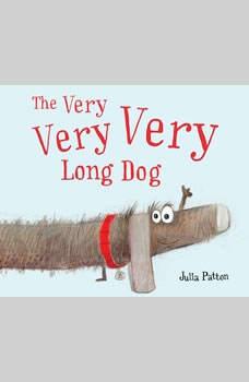 Very Very Very Long Dog, The, Julia Patton