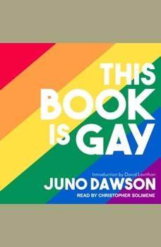 This Book Is Gay, Juno Dawson