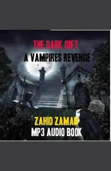 The Dark Gift, Zahid Zaman