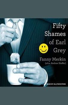 Fifty Shames of Earl Grey: A Parody, Fanny Merkin