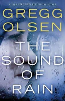 The Sound of Rain, Gregg Olsen