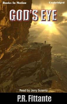 God's Eye, P.R. Fittante