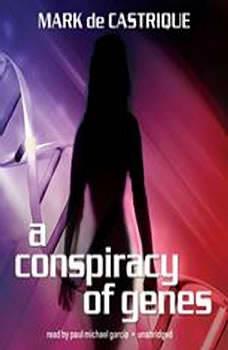 A Conspiracy of Genes, Mark de Castrique