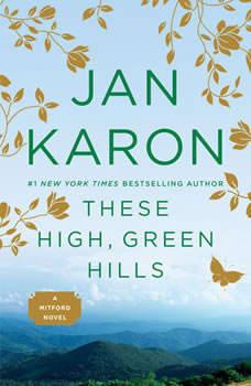 These High, Green Hills, Jan Karon
