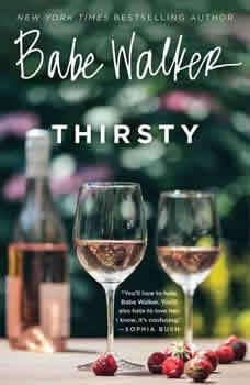 Babe Walker: Thirsty, Babe Walker