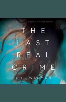 The Last Real Crime, L.C. Warman