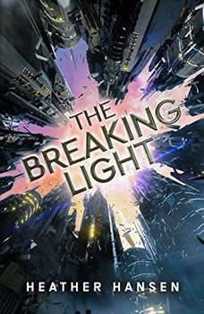The Breaking Light, Heather Hansen