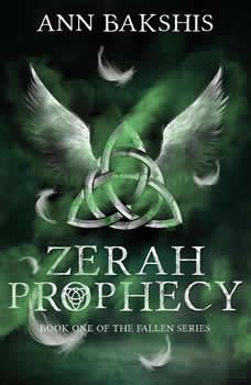 Zerah Prophecy, Ann Bakshis