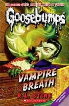 Classic Goosebumps: Vampire Breath, R.L. Stine