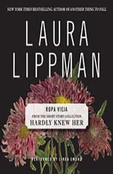 Ropa Vieja, Laura Lippman