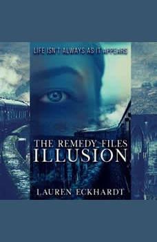 Remedy Files, The: Illusion, Lauren Eckhardt