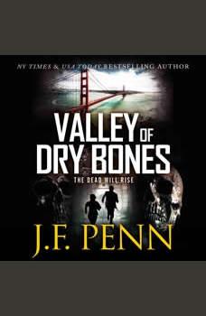 Valley Of Dry Bones: An ARKANE Thriller, J.F.Penn
