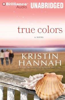 True Colors, Kristin Hannah