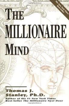The Millionaire Mind, Thomas J. Stanley