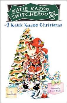 A Katie Kazoo Christmas: Super Super Special, Nancy Krulik