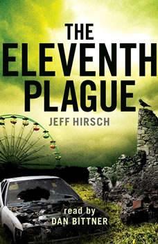 The Eleventh Plague, Jeff Hirsch