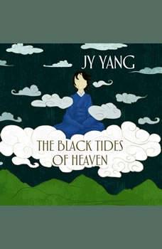 The Black Tides of Heaven, JY Yang