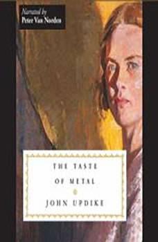 The Taste of Metal, John Updike